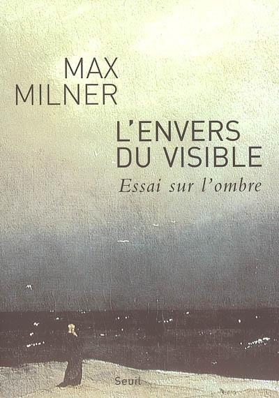 lenvers_du_visible_essai_sur_lombre20100424